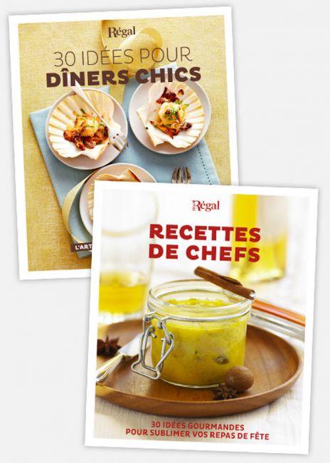 30 idées pour diner chic + Recettes de chefs