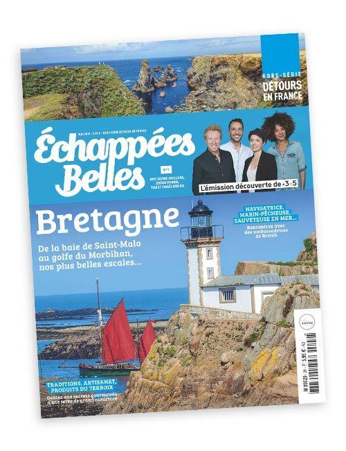 Le hors-série Echappées Belles en Bretagne