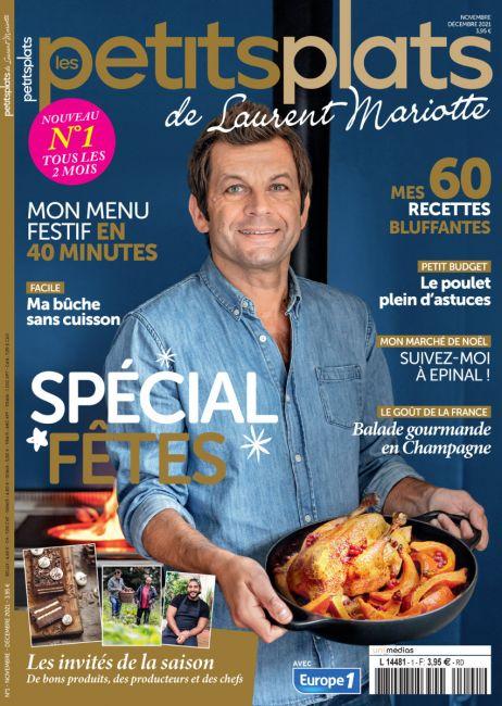 Les petits plats de Laurent Mariotte